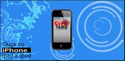 Para ouvir no Iphone-Ipad-Ipod clique aqui:
